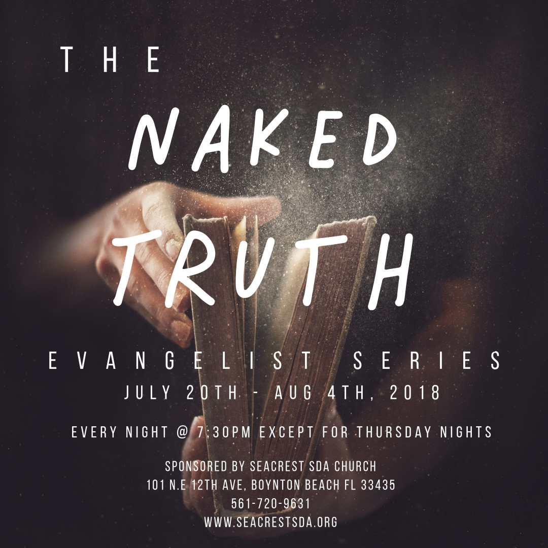 Naked Truth Evangelistic Series Sermon 1 – Seacrest Seventh-Day